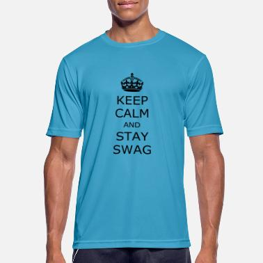 Stay Swag Keep calm and stay swag - Men's Sport T-Shirt