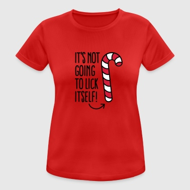 It's not going to lick itself (candy cane) - Women's Breathable T-Shirt