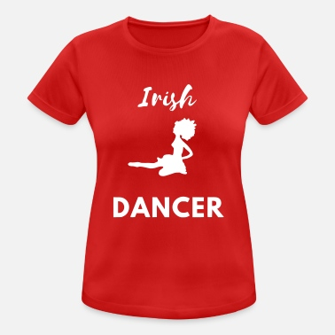 Irish Contest irish dancer - Frauen T-Shirt atmungsaktiv