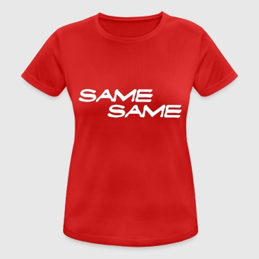The Same The Same - Women's Breathable T-Shirt