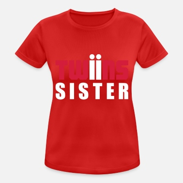 Twin Sisters twins sister twins - Women's Breathable T-Shirt