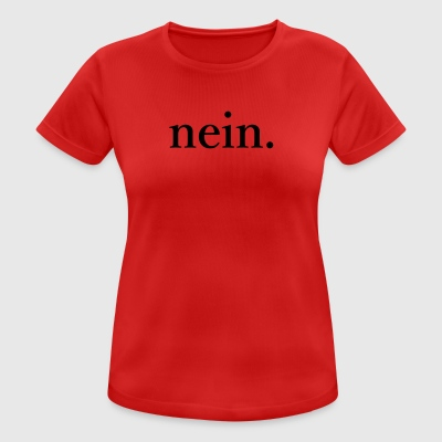 No - Women's Breathable T-Shirt