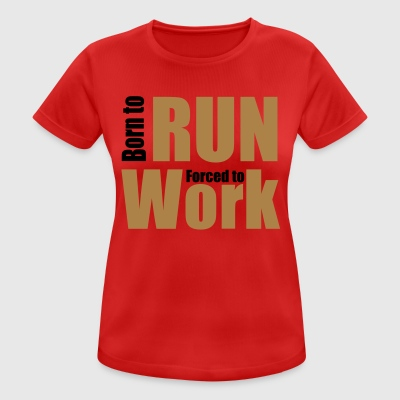 2541614 14383311 run - Frauen T-Shirt atmungsaktiv