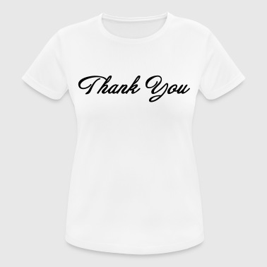 Thank you! - Women's Breathable T-Shirt
