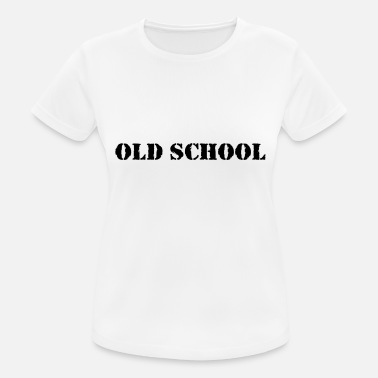 Old School Rap Old School - Frauen Sport T-Shirt