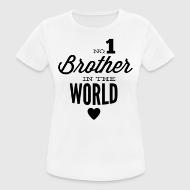 no1 brother of the world - Andningsaktiv T-shirt dam