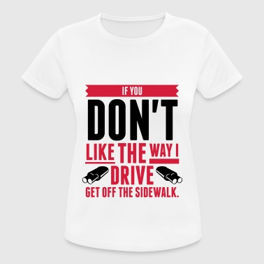 Get Off the Sidewalk! (2015) - Women's Breathable T-Shirt