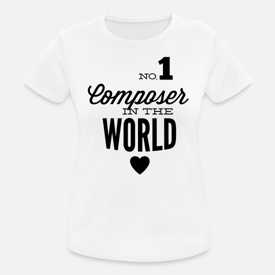 Singer T-Shirts - Best composer in the world - Women's Sport T-Shirt white