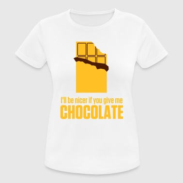 Give me chocolate. Then I am also friendly! - Women's Breathable T-Shirt