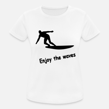 Wave Enjoy the waves - Frauen Sport T-Shirt