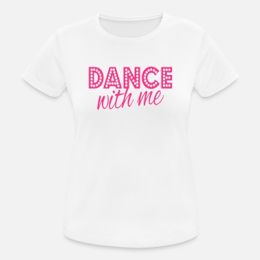 Dance With Me dance with me - Andningsaktiv T-shirt dam