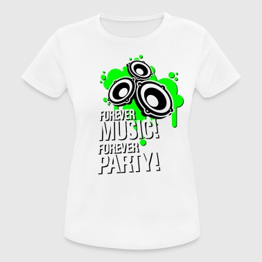 Forever music forever party - Women's Breathable T-Shirt