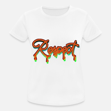 Old School Rap Respect Respekt Graffiti - Frauen Sport T-Shirt