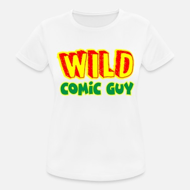 Wild Guy Wild Comic Guy - Frauen Sport T-Shirt