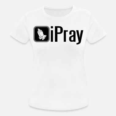 Altar Boy iPray - Women's Breathable T-Shirt