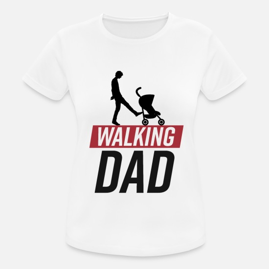 Walking T-Shirts - walking dad - Frauen Sport T-Shirt Weiß