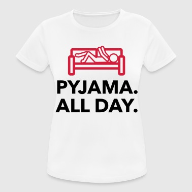 Bananas Throughout the day in your pajamas! - Women's Breathable T-Shirt