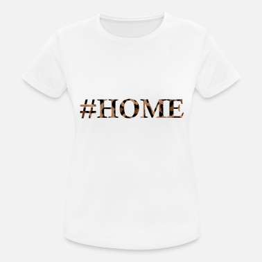 Leopard Home Text Shirt #HOME - Women's Sport T-Shirt