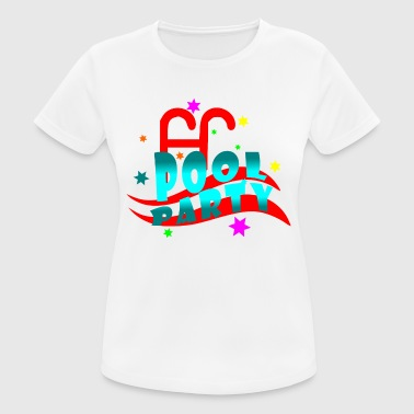 Pool Party pool Party - Women's Breathable T-Shirt