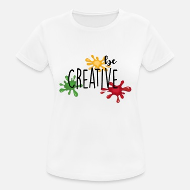 Different Creative be creative - Women's Breathable T-Shirt