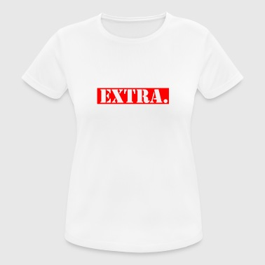 Extra extra - vrouwen T-shirt ademend