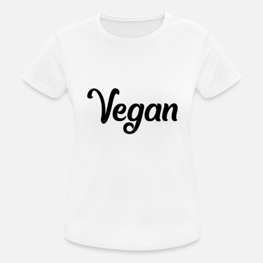 VEGAN - vegan - vegan - fond of animals - Women's Sport T-Shirt