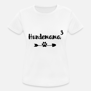 Dog Mum Dog Mum - Triple Dog Mum - Dog, Dogs - Women's Breathable T-Shirt