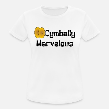 Cymbals Cymbally Marvelous - Women's Breathable T-Shirt