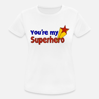 Super Hero My super heros - Women's Breathable T-Shirt