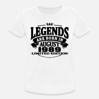 Born In 1989 Legends are born in august 1989 - Women's Breathable T-Shirt