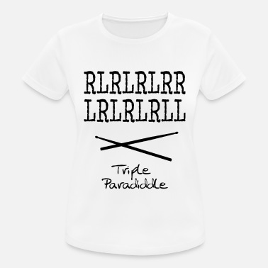 Triple Triple Paradiddle - vrouwen T-shirt ademend