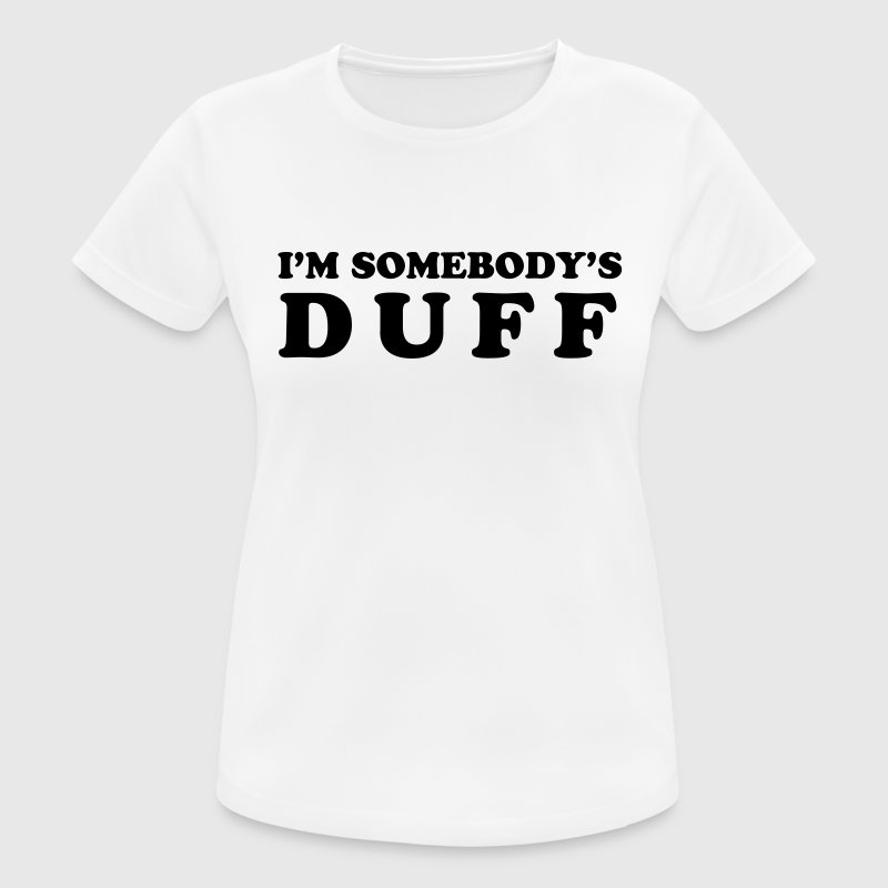 I'm somebody's Duff - Women's Breathable T-Shirt
