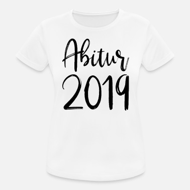 High School 2019 Abi Abishirt Graduation Completion sw - Women's Breathable T-Shirt