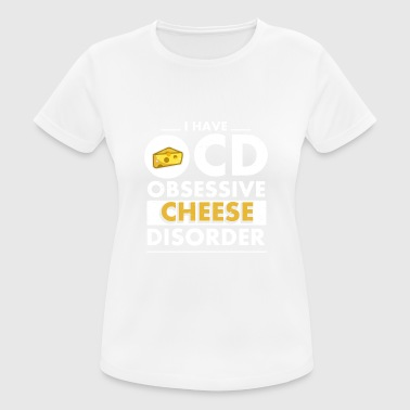 Disorder Cheese disorder - Women's Breathable T-Shirt