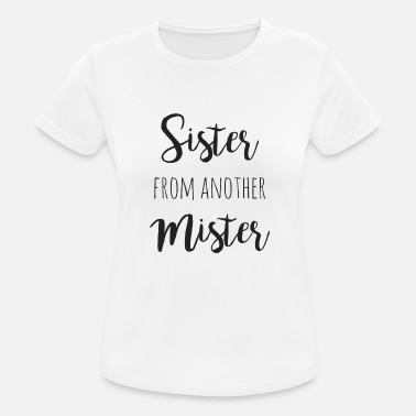 Beste Freunde Sister from another mister - Frauen Sport T-Shirt
