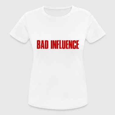BATH INFLUENCE - Bad influence - Women's Breathable T-Shirt