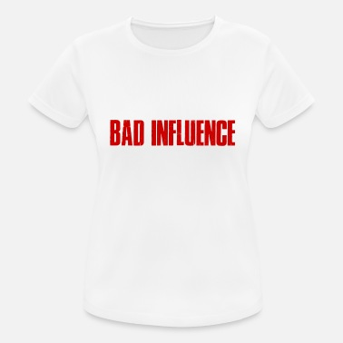 Influence BATH INFLUENCE - Bad influence - Women's Breathable T-Shirt