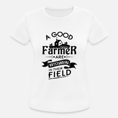 Outstanding A good farmer are outstanding in their field - Naisten urheilu t-paita