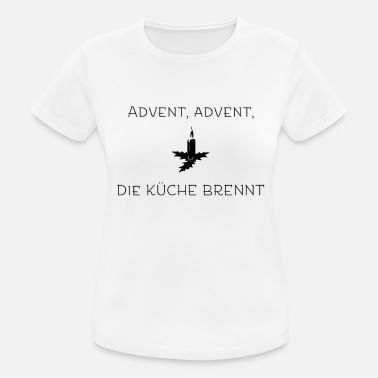 Advent Advent - Frauen Sport T-Shirt
