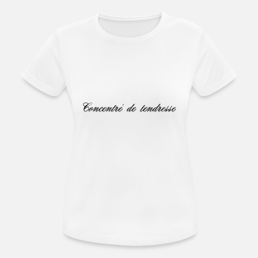 Tenderness CONCENTRATE OF TENDERNESS - Women's Sport T-Shirt