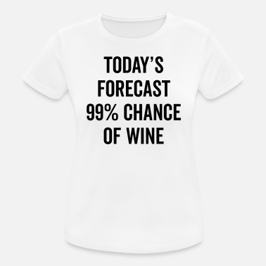eac5feac Funny Wine Quotes Chance Of Wine Funny Quote - Women's Sport T