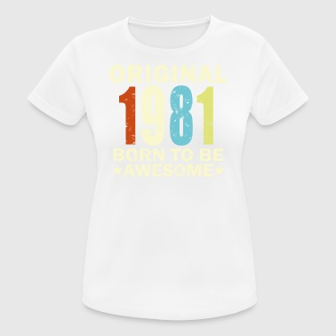 1981 Birthday Bday Present - Women's Breathable T-Shirt
