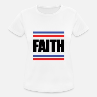 Faithful Faith - faith - Women's Breathable T-Shirt
