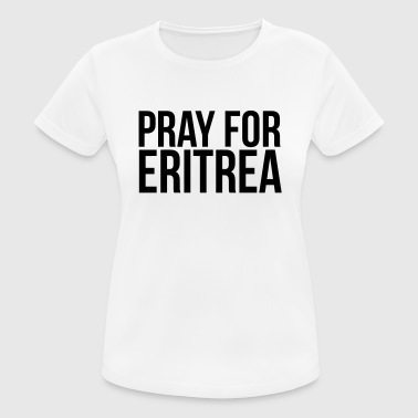 Attentat PRAY FOR ERITREA - Women's Breathable T-Shirt