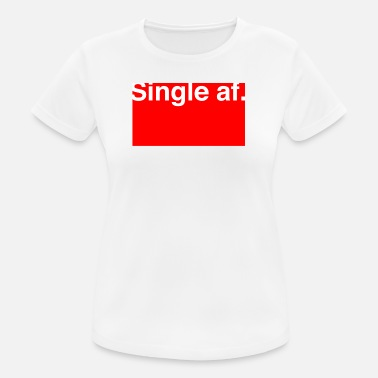 Anti Valentine Single AF for anti Valentines - Women's Breathable T-Shirt