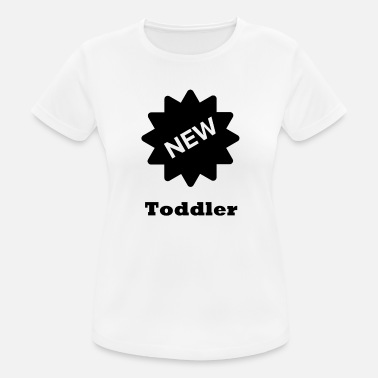 Toddler toddler - Women's Breathable T-Shirt
