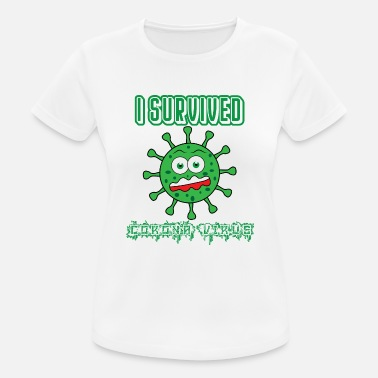 Survived I Survived Corona Virus - Women's Sport T-Shirt