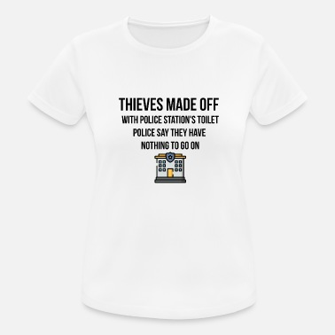 Police Station Thieves made with police stations toilet - Women's Sport T-Shirt
