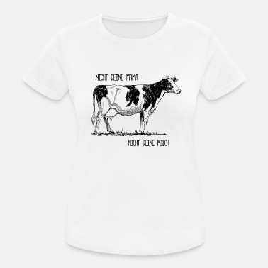 Your Mom Not your mom - not your milk - Women's Breathable T-Shirt