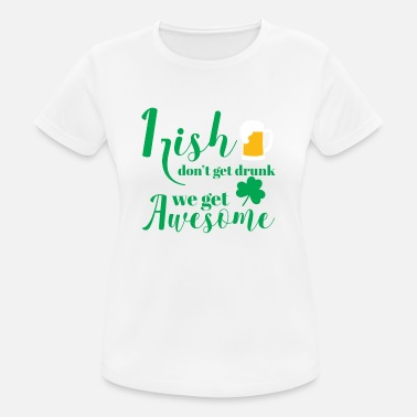 Day St Patricks Day - Irish - Beer - Funny - Gift - Women's Breathable T-Shirt